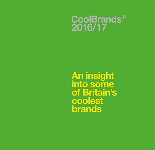 Coolbrands: An Insight into Some of Britain's Coolest Brands 2017