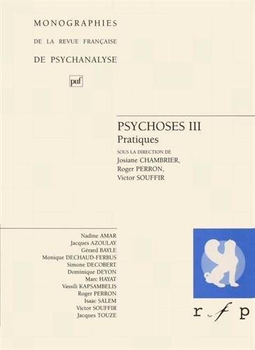 Psychoses, tome 3 :Pratiques