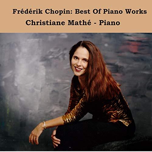 Frédérik Chopin: Best Of Piano Works