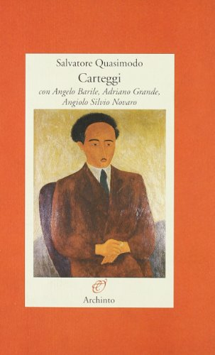 Carteggi (Lettere) por Salvatore Quasimodo