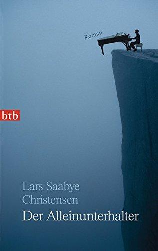 Buchseite und Rezensionen zu 'Der Alleinunterhalter: Roman' von Lars Saabye Christensen