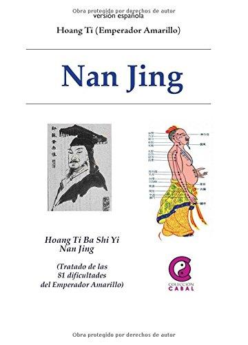 Nanjing : tratado de las 81 dificultades del emperador amarillo