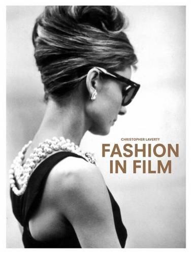 Fashion in Film por Christopher Laverty