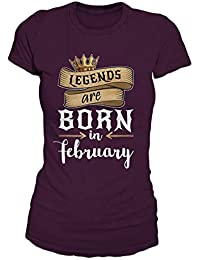Legends Are Born In February Geburtstag Geschenk T-Shirt Damen