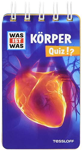 WAS IST WAS Quiz Körper: Über 100 Fragen und Antworten! Mit Spielanleitung und Punktewertung (WAS IST WAS Quizblöcke)