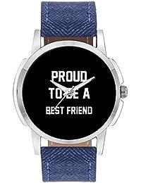 Wrist Watch For Men - Proud To Be A Best Friend Best Gift For BEST FRIEND - Analog Men's And Boy's Unique Quartz...