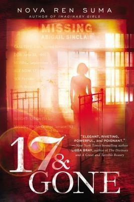 By Suma, Nova Ren ( Author ) [ 17 & Gone By Mar-2014 Paperback