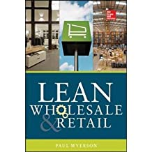 [(Lean Retail and Wholesale)] [ By (author) Paul Myerson ] [May, 2014]