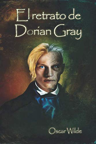 El retrato de Dorian Gray (Spanish Edition)