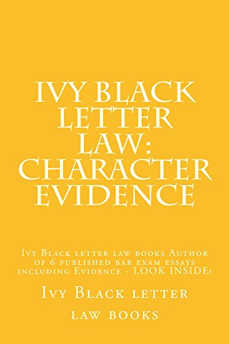 Ivy Black letter law: Character Evidence  (Free Read Allowed For Some Members): e book: Ivy Black letter law books (Author), Value Bar Prep books (Author)