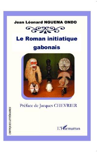 En ligne téléchargement gratuit Le roman initiatique gabonais pdf