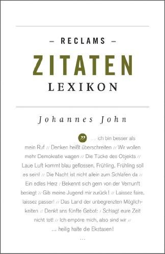 Reclams Zitaten-Lexikon: Reclams Universal-Bibliothek