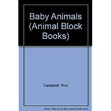Baby Animals (Animal Block Books)