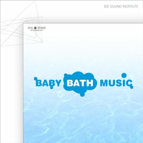 baby bath music de ide sound institute sur amazon music. Black Bedroom Furniture Sets. Home Design Ideas