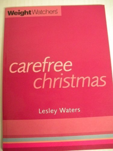 Weight Watchers Carefree Christmas by Lesley Waters (1996-10-07) par Lesley Waters