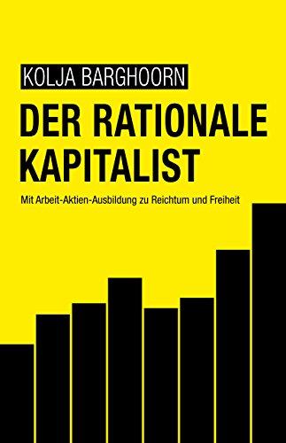 list: Mit Arbeit-Aktien-Ausbildung zu Reichtum und Freiheit ()