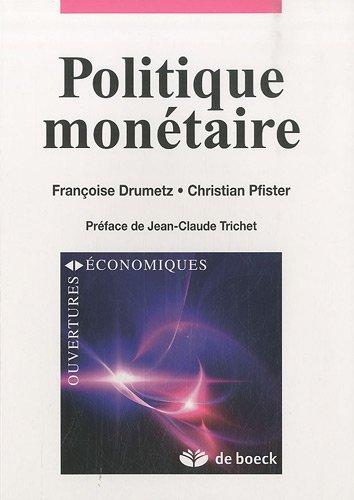 Politique Monétaire Strategies et Défis