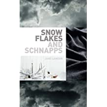 Snowflakes and Schnapps by Jane Lawson (2009-08-02)