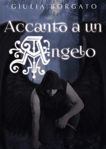 Accanto a un angelo