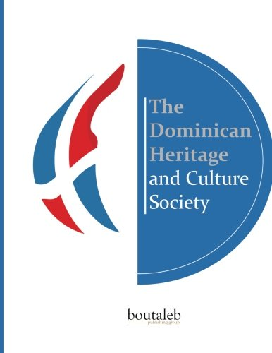 The Dominican Heritage and Culture Society: El legado dominicano por Fresia Olivero