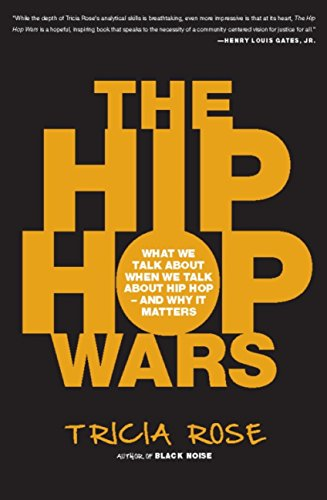 The Hip Hop Wars: What We Talk About When We Talk About Hip