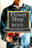 Reluctant Rose : A M/M Contemporary Romance (Flower Shop Boys Book 5) (English Edition)