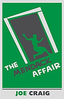 The Mendack Affair by [Craig, Joe]