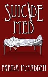 Suicide Med by Freida McFadden (2014-07-10)