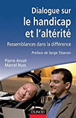 Dialogue sur le handicap et l'altérité de Pierre Ancet