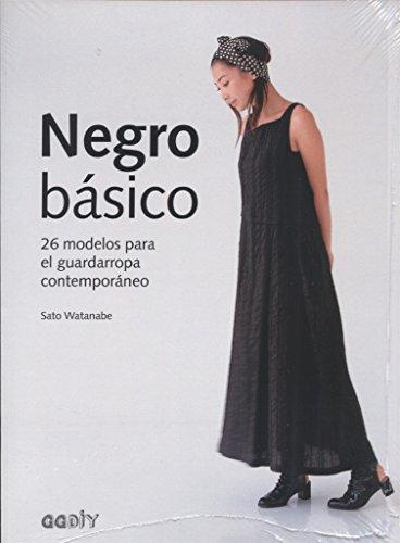 Negro básico. 26 modelos para el guardarropa contemporáneo (GGDiy) por Sato Watanabe