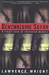 Remembering Satan: A Tragic Case of Recovered Memory by Lawrence Wright (1995-04-25)