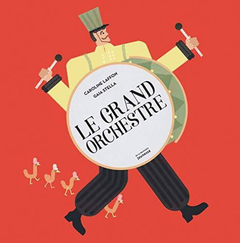 Le grand orchestre par Caroline Laffon