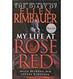 The Diary of Ellen Rimbauer: My Life at Rose Red (Paperback) - Common - Edited by Joyce Reardon By (author) Reardon