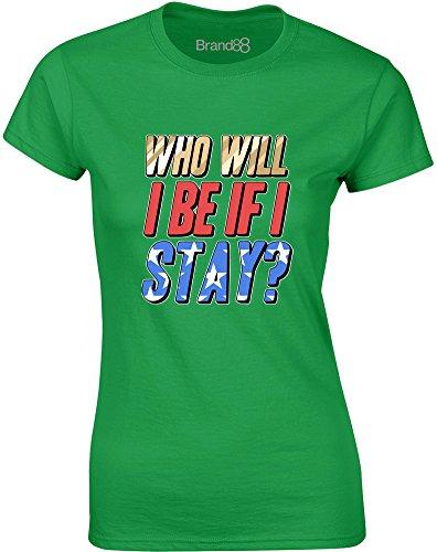 Brand88 - Who Will I Be If I Stay?, Gedruckt Frauen T-Shirt Grün