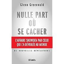 Nulle part où se cacher (Essais et documents) (French Edition)