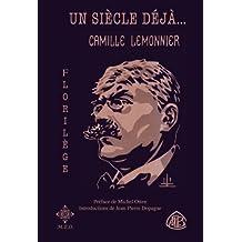 Un siècle déjà, Camille Lemonnier