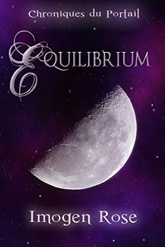 Chroniques du Portail, Tome 2: Equilibrium