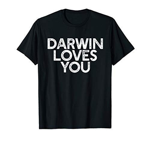 DARWIN LOVES YOU Lustiges Atheist Meme Gift Godless T-Shirt