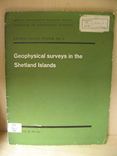 Geophysical Surveys in the Shetland Islands