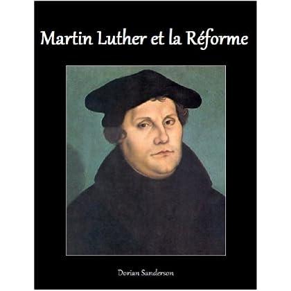Martin Luther et la Réforme
