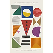The Zoo of the New: A Book of Exceptional Poems from Sappho to Paul Muldoon (Penguin Modern Classics)