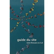 Saint-Romain-en-Gal : le guide du site