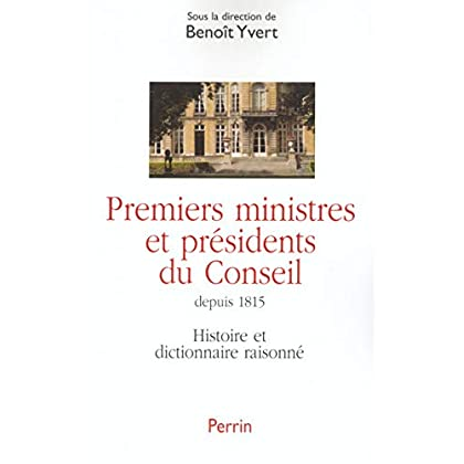 Premiers ministres et présidents du conseil : Histoire et dictionnaire