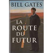 La route du futur