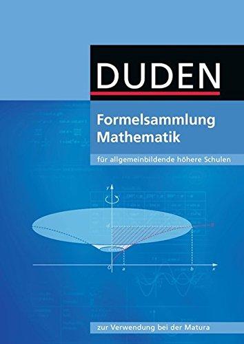 formelsammlung bis zum abitur Formelsammlung bis zum Abitur - Mathematik: Formelsammlung - Ausgabe Österreich