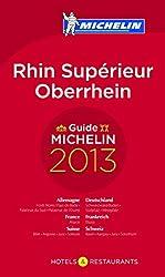 MICHELIN Oberrhein 2013: Hotels & Restaurants (MICHELIN Hotelführer)