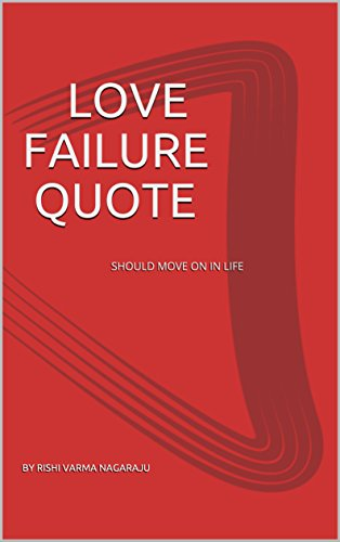 Love Failure Quote Should Move On In Life Love Quotes Book 1