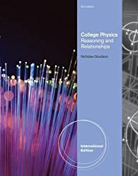 College Physics: Reasoning and Relationships, International Edition