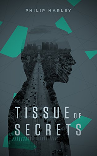 Tissue of Secrets by [Harley, Philip]
