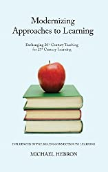 By Michael Hebron - Modernizing Approaches to Learning
